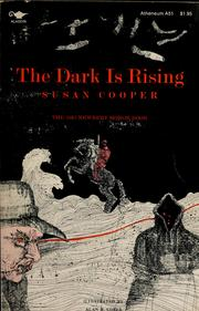 The dark is rising by Susan Mary Cooper