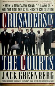 Cover of: Crusaders in the courts by Greenberg, Jack