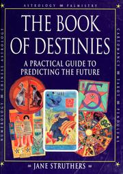 Cover of: The book of destinies by Jane Struthers