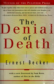 Cover of: The denial of death by Ernest Becker