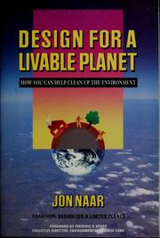 Cover of: Design for a livable planet by Jon Naar