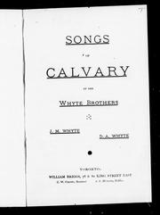 Songs of calvary by John M. Whyte