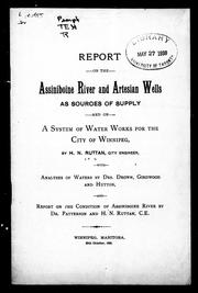 Report on the Assiniboine River and artesian wells as sources of supply and on a system of water works for the city of Winnipeg by H. N. Ruttan