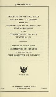 Cover of: Description of tax bills listed for a hearing before the Subcommittee on Taxation and Debt Management [Sic] of the Committee on Finance, on June 19, 1978 by United States. Congress. Senate. Committee on Finance. Subcommittee on Taxation and Debt Management Generally.