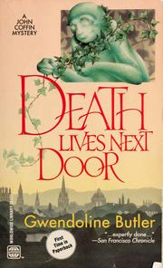 Cover of: Death lives next door by Gwendoline Butler