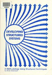 Developing structured systems by Dickinson, Brian