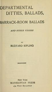 Cover of: Departmental ditties, ballads, barrack-room ballads by Rudyard Kipling