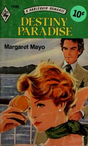 Cover of: Destiny paradise by Margaret Mayo