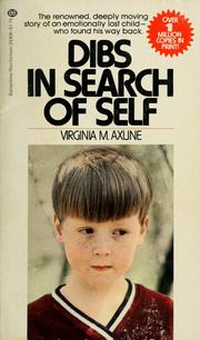 Cover of: Dibs: in search of self by Virginia Mae Axline