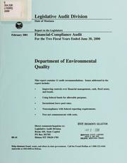 Department of Environmental Quality financial-compliance audit for the two fiscal years ended .. by Montana. Legislature. Legislative Audit Division.