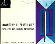 Cover of: Downtown Elizabeth City by North Carolina. Division of Community Planning