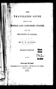 The traveller's guide through the middle and northern states and the provinces of Canada by G. M. Davison