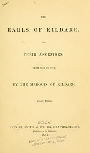 The earls of Kildare, and their ancestors by Leinster, Charles William Fitzgerald 4th Duke of