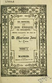 Cover of: El doncel de don Enrique, el doliente by Mariano Jos de Larra