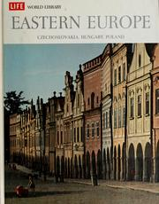 Eastern Europe: Czechoslovakia, Hungary, Poland by Godfrey Blunden