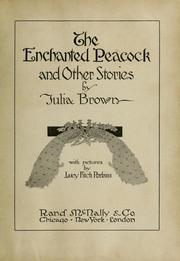 Cover of: The enchanted peacock by Julia Brown