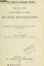 Cover of: Episodes from Alexander Dumas' Les Trois Mousquetaires by Alexandre Dumas