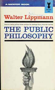 Essays in the public philosophy by Walter Lippmann