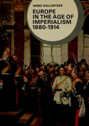 Europe in the age of imperialism, 1880-1914 by Gollwitzer, Heinz