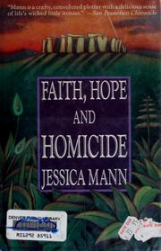 Cover of: Faith, hope &amp; homicide by Jessica Mann