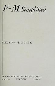 Cover of: F-M simplified by Milton Sol Kiver