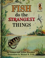 Fish Do the Strangest Things, by Leonora Hornblow, Arthur Hornblow, Michael K. Firth