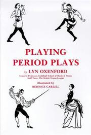 Playing period plays by Lyn Oxenford