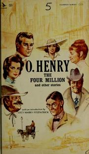 The Four Million and other stories by O. Henry