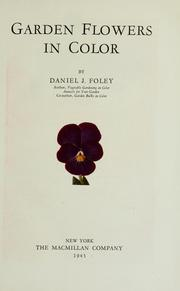 Cover of: Garden flowers in color by Daniel J. Foley