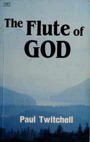 Cover of: The flute of God by Paul Twitchell