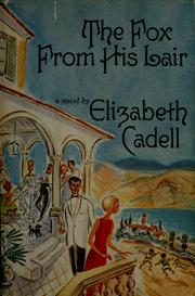 Cover of: The fox from his lair by Elizabeth Cadell