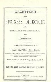 Cover of: Gazetteer and business directory of Chemung and Schuyler counties, N.Y. for 1868-9 by Hamilton Child