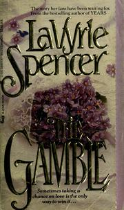Cover of: The gamble by LaVyrle Spencer