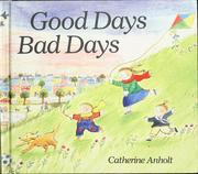 Good days, bad days by Catherine Anholt