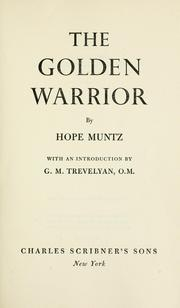 The golden warrior by Hope Muntz