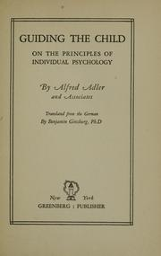 Guiding the child by Alfred Adler