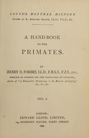 A hand-book to the primates by Forbes, Henry O.