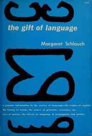 The gift of tongues by Margaret Schlauch