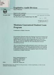 Guaranteed Student Loan Program, Commissioner of Higher Education financial audit for the fiscal year ended .. by Montana. Legislature. Legislative Audit Division.