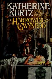 Cover of: The harrowing of Gwynedd by Katherine Kurtz