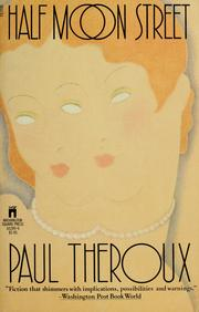 Cover of: Half Moon Street by Paul Theroux