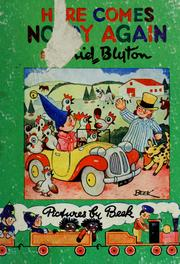 Here comes Noddy again! by Enid Blyton