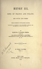 Henry III, King of France and Poland by Martha Walker Freer