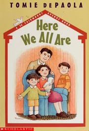 Cover of: Here we all are by Tomie de Paola
