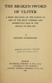 The broken sword of Ulster by Richard Cuninghame