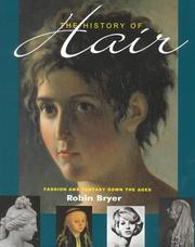 The history of hair by Robin Bryer