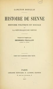History of Siena. by R. Langton Douglas