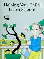 Helping your child learn science by Nancy Paulu