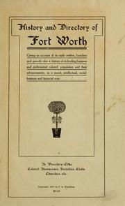 Cover of: History and directory of Fort Worth giving an account of its early settlers, founders and growth by J. A. Hamilton