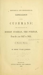 Cover of: A Historical and biographical genealogy of the Cushmans by Henry Wyles Cushman